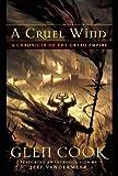 A Cruel Wind: A Chronicle of the Dread Empire