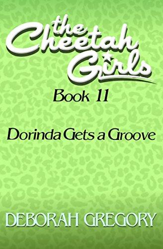 Dorinda Gets a Groove (The Cheetah Girls Book 11) (English Edition)