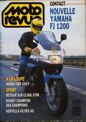 MOTO REVUE [No 2960] du 04/10/1990 - CONTACT : NOUVELLE YAMAHA FJ 1200. A LA LOUPE : HONDA CBR 600 F. SPORT : RETOUR SUR LE BOL D'OR. RAINEY CHAMPION DES CHAMPIONS. KERVELLA AS DES AS.