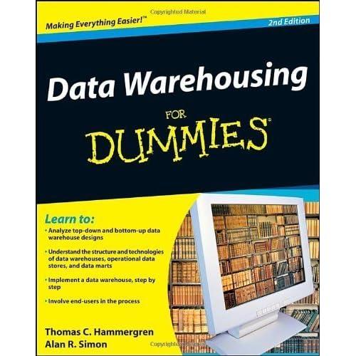 Data Warehousing For Dummies by Thomas C. Hammergren (2009-02-27)