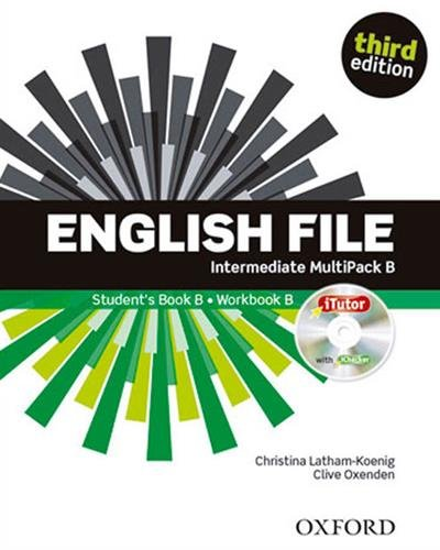 English File third edition: Intermediate: MultiPACK B: The best way to get your students talking por Clive Oxenden