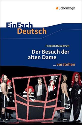 EinFach Deutsch ...verstehen: Friedrich Dürrenmatt: Der Besuch der alten Dame