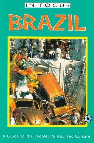 Brazil in Focus: A Guide to the People, Politics and Culture (In Focus Guides) by Jan Rocha (1997-03-01)