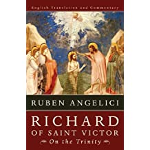 Richard of Saint Victor, On the Trinity: English Translation and Commentary (English Edition)