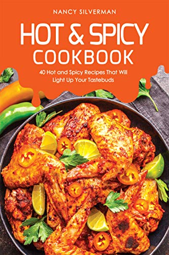 Hot & Spicy Cookbook: 40 Hot and Spicy Recipes That Will Light Up Your Tastebuds (English Edition) Cajun Hot Stick