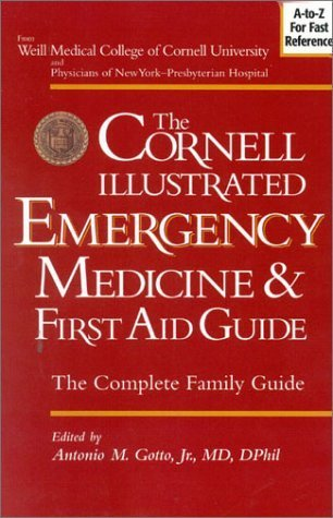 the-cornell-illustrated-emergency-medicine-and-first-aid-guide-by-antonio-m-gotto-2002-03-03