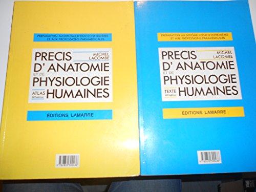 Précis d'anatomie et de physiologie humaines Atlas et texte 2 volumes