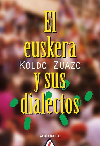 El euskera y sus dialectos por Koldo Zuazo