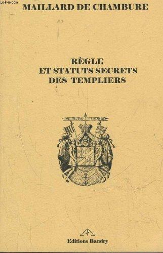 Regles et Statuts Secrets des Templiers