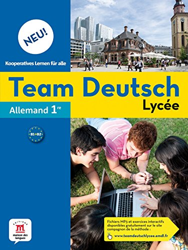 Allemand 1re Team Deutsch Lycée Neu!