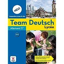 Allemand 1re Team Deutsch Lycée Neu!