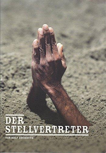 (Programmheft Rolf Hochhuth. DER STELLVERTRETER Premiere 25. Januar 2012 Spielzeit 2011 / 2012 Heft 4)