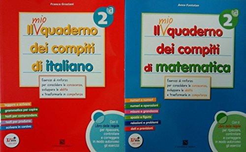 Il mio quaderno dei compiti di italiano 2 + Il mio quaderno dei compiti di matematica 2