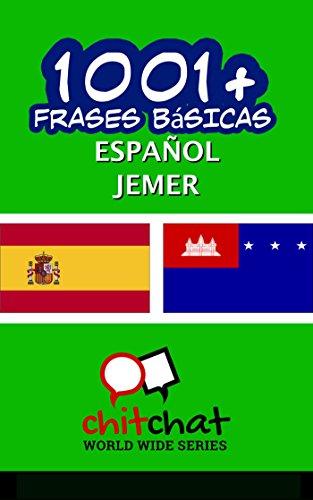 1001+ Frases Básicas Español - Jemer por Jerry Greer