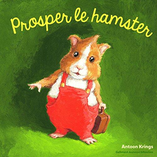 Prosper le hamster par Antoon Krings