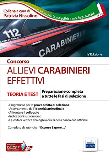 Concorso allievi carabinieri effettivi. Preparazione completa a tutte le fasi di selezione