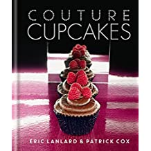 Couture Cupcakes by Eric Lanlard (2014-10-07)