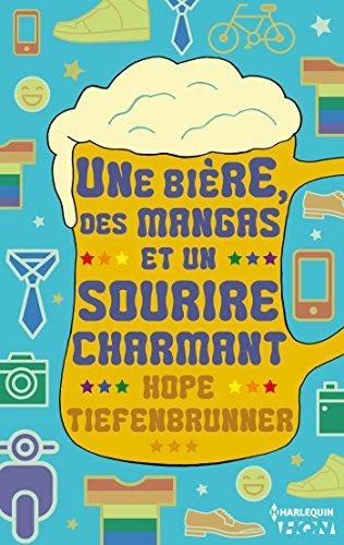 Une bière, des mangas et un sourire charmant (HQN) par Hope Tiefenbrunner