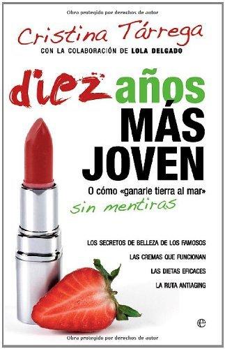 Descargar Libro Diez años mas joven de Cristina Tarrega