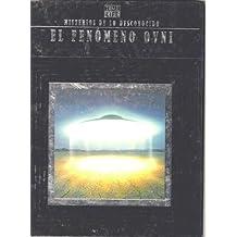 El Fenomeno Ovni/the Ufo Phenomenon (Misterios De Lo Desconocide (Mysteries of the Unknown).)