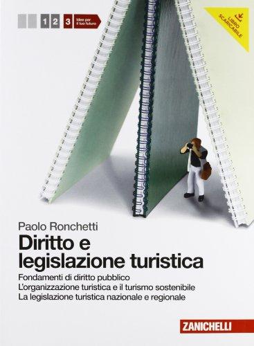 Diritto e legislazione turistica. Per le Scuole superiori. Con espansione online: 3