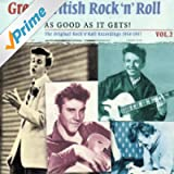 Great British Rock 'n' Roll - Just About As Good As It Gets! Vol.2