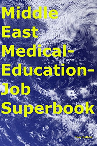 Middle East Medical-Education-Job Superbook (English Edition)
