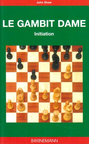 Le Gambit Dame : Initiation