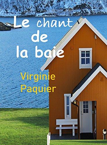 Le chant de la baie par Virginie Paquier