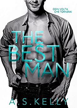 The Best Man (From Connemara With Love Vol. 1) di [Kelly, A. S.]