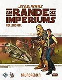 Am Rande des Imperiums - Grundregelwerk für das Star Wars Rollenspiel (Star Wars: Am Rande des Imperiums Rollenspiel)