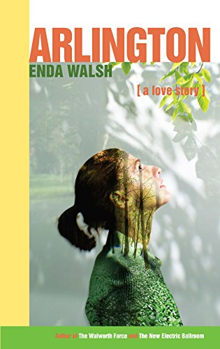 Arlington (Tcg Edition) por Enda Walsh