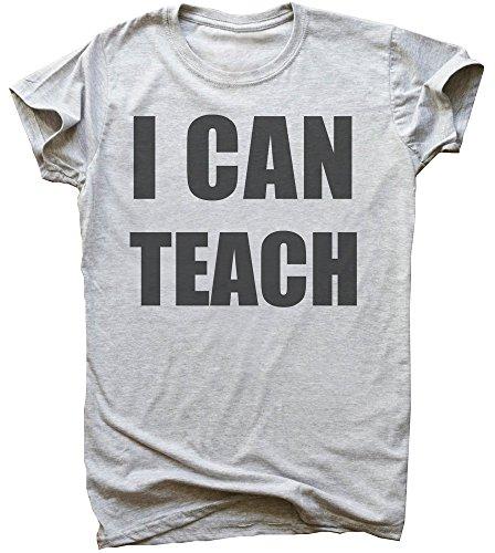 I Can Teach The Best Teacher Men's T-Shirt