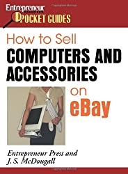 How to Sell Computers and Accessories on eBay (How to Sell Computers & Accessories on Ebay)