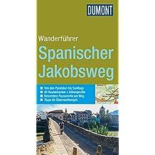DuMont aktiv Wandern auf dem Spanischen Jakobsweg (DuMont Wanderführer)