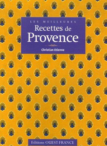 Les meilleures recettes de Provence