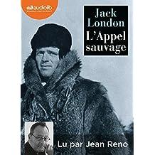 L'Appel Sauvage - Nouvelle Traduction de l'Appel de la Foret