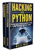 Hacking: 2 Livres En 1: Le Guide Complet Du Débutant Pour Apprendre Le Hacking Éthique Avec Python Avec Des Exemples Pratiques & Le Guide Complet du Débutant àordinateur Hacking et Tests Pénétration