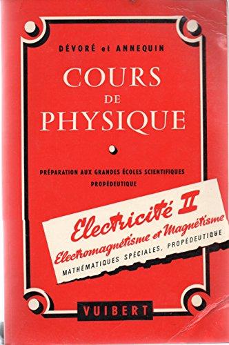 Cours de physique électricité 2 vol.