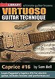 Lick Library: Virtuoso Guitar Techniques - Caprice #16. Pour Guitare Électrique