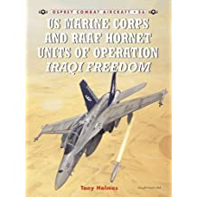 US Marine Corps and RAAF Hornet Units of Operation Iraqi Freedom (Combat Aircraft, Band 56)
