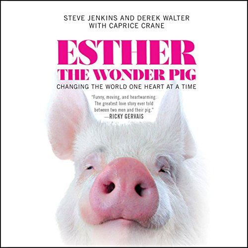 Esther the Wonder Pig: Changing the World One Heart at a Time Test