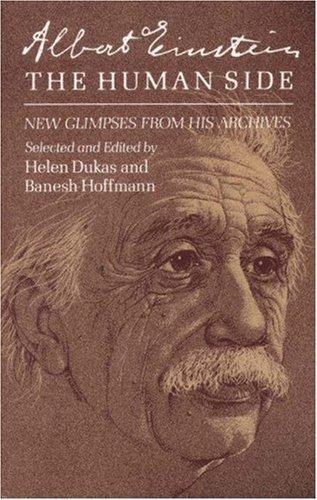 Albert Einstein, The Human Side: New Glimpses From His Archives: The Centennial Symposium in Jerusalem by Albert Einstein (1979-04-21)