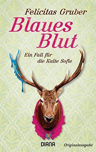 blaues-blut-ein-fall-fr-die-kalte-sofie-krimiserie-die-kalte-sofie-3