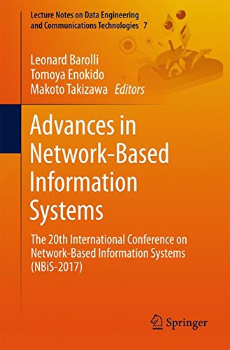 Advances in Network-Based Information Systems: The 20th International Conference on Network-Based Information Systems (NBiS-2017) (Lecture Notes on Data Engineering and Communications Technologies)