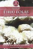 Éiriú Eolas : Un programme révolutionnaire permettant contrôle de stress, guérison et rajeunissement