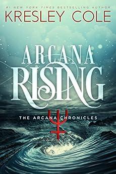 Arcana Rising (Arcana Chronicles Book 5) (English Edition)