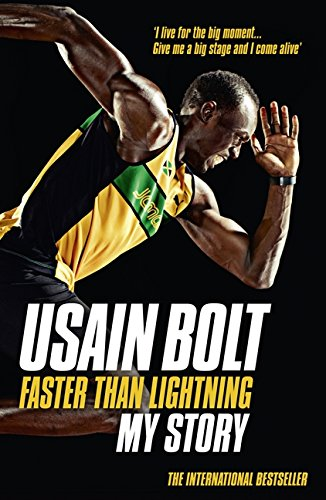 Faster Than Lightning. My Autobiography por Usain Bolt