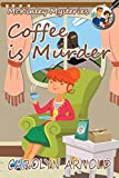 Coffee is Murder (McKinley Mysteries series Book 9)