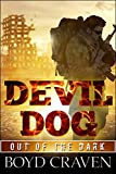 Devil Dog (Out Of The Dark Book 1) by Boyd Craven III